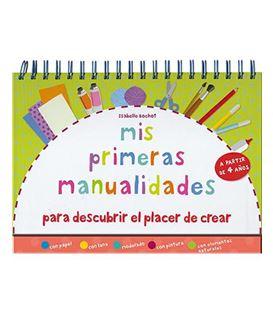 MIS PRIMERAS MANUALIDADES - MIS-PRIMERAS-MANUALIDADES